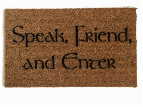 felpudo speak friend and enter tolkien speak friend and enter doormat damn good