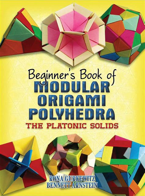 Modular Origami Book - beginner s book of modular origami polyhedra from