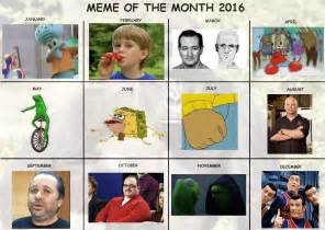 Calendar Meme Meme Of The Month 2016 Official Calendar Re Revised