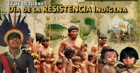 imagenes sobre resistencia indigena venezuela art 237 culos para la reflexi 243 n 191 c 243 mo se conmemora el 12 de