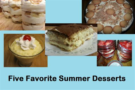 Pantry Dessert Recipes by Our Five Favorite Summer Desserts Patty Cake S Pantry