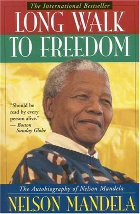 autobiography of nelson mandela long walk to freedom welcome lucy s to the truth december 2012