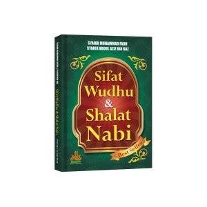 Sifat Shalat Nabi Jilid 3 Edisi Lengkap buku sifat wudhu shalat nabi