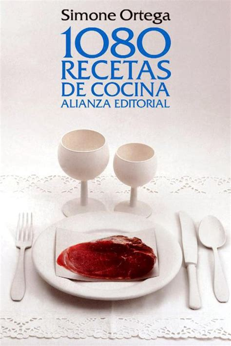 1080 recetas de cocina 842069102x 1080 recetas de cocina simone ortega en pdf libros gratis