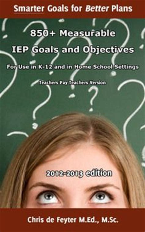 800 Measurable Iep Goals Objectives by Best 25 Goals And Objectives Ideas On Goal