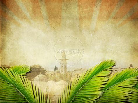 palm sunday bible sermon powerpoint easter sunday