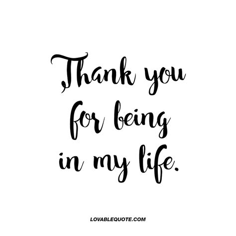 thank you for being my quotes thank you for being in my great quote for him or