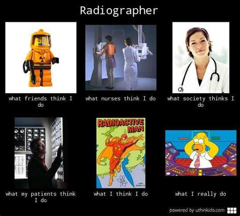 Xray Meme - radiographer what people think i do what i really do