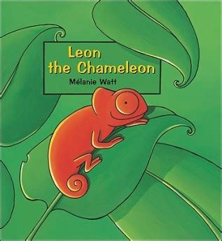 you are one in a chameleon books in praise of m 233 lanie watt the chameleon and you re