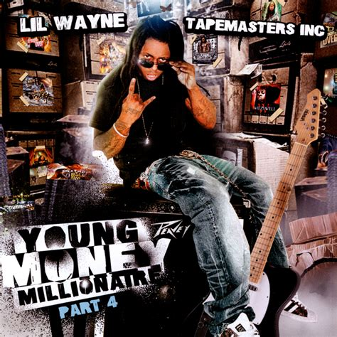 download back to you lil wayne mp3 young money millionaire part 4 by tapemasters inc lil