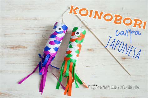 imagenes manualidades japonesas koinobori cometa japonesa manualidades infantiles