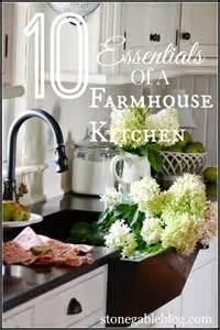 Farmhouse Kitchen Decor by 10 Elements Of A Farmhouse Kitchen Stonegable
