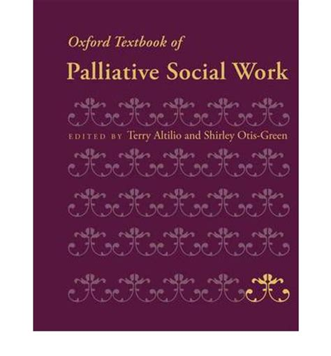 oxford textbook of palliative medicine books oxford textbook of palliative social work terry altilio