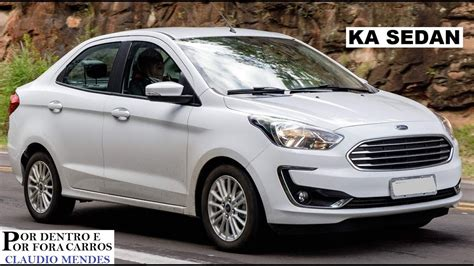 ford ka sedan  preco versoes  cores youtube