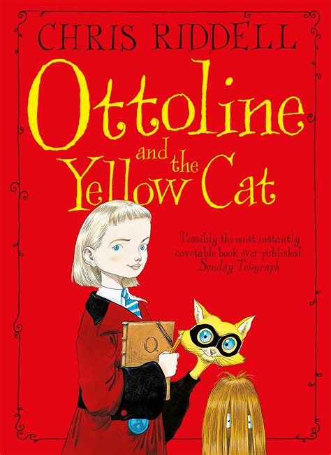 ottoline and the yellow riddell 171 children author 171 pan macmillan