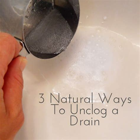 how to unclog the bathtub drain in natural ways unclog a drain natural and chang e 3 on pinterest