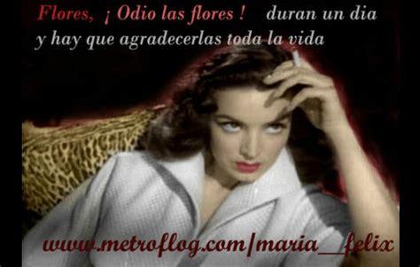 Memes Maria Felix - maria felix quotes quotesgram