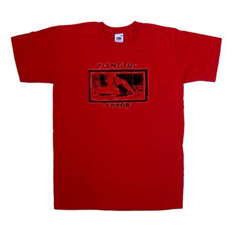 Tshirt Error plentiful error tshirt