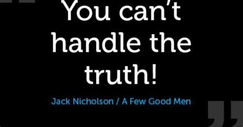 a few good men on pinterest 138 pins you cant handle the truth jack nicholson a few good