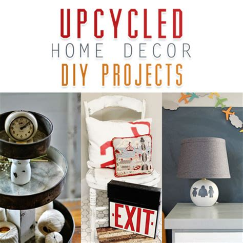 diy upcycled home decor upcycled home decor diy projects the cottage market