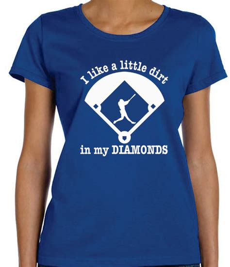 design a shirt for baseball baseball mom t shirt ideas dirt in my diamonds baseball