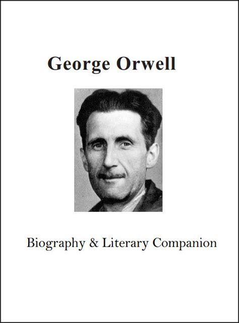 george orwell biography ebook chsh teach high school literature