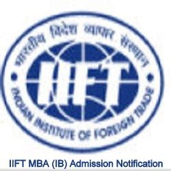 Mba Ib Colleges In India by Iift Mba Ib Admission 2018 20 Apply Notification