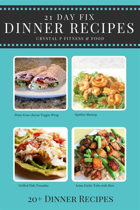 crystal p fitness and food 21 day fix dinner recipes