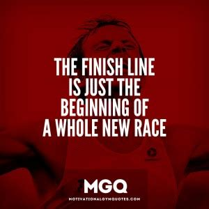 the finish line was just the start a marathon runner s memoir of relentlessness resilience renewal books finish the race quotes quotesgram