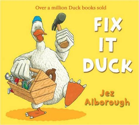 just a duck books children s book of the week duck in the truck by jez