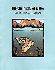 Chemistry Of Water Susan E Kegley And Joy Andrews