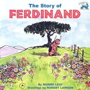the story of ferdinand the story of ferdinand by munro leaf