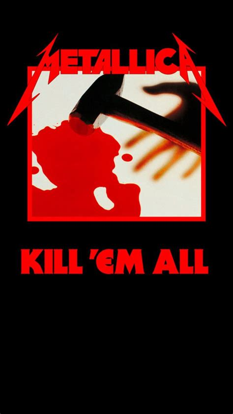 metallica kill em all 61 best metal wallpapers android images on pinterest