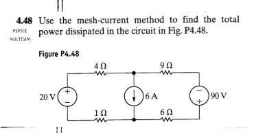 how do you find the power dissipated by a resistor 4 48 use the mesh current method to find the total chegg