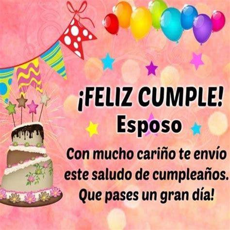imagenes hermosas de feliz cumpleaños para mi esposo hermosas imagenes de feliz cumplea 241 os para mi esposo