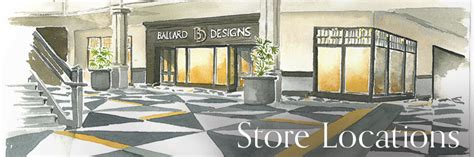 ballard design locations store locations hours