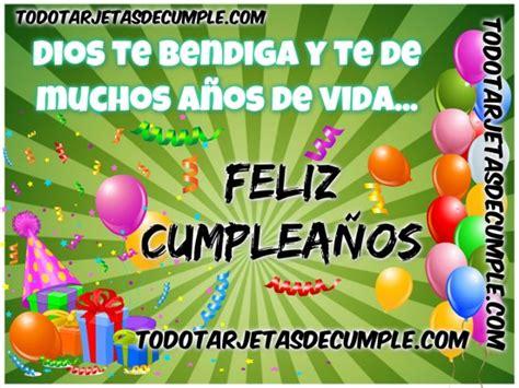 imagenes feliz cumpleaños que dios te bendiga tarjetas de cumplea 241 os dios te bendiga