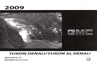 2009 gmc yukon denali yukon xl denali owner s manual