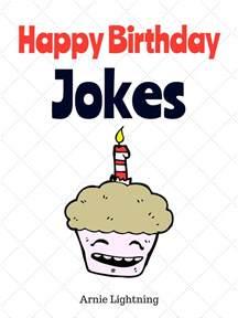 smashwords happy birthday jokes a book by arnie lightning