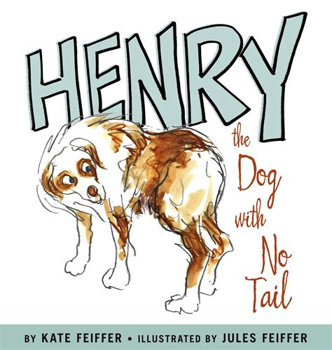 henry s puppies henry the with no book by kate feiffer jules feiffer official publisher