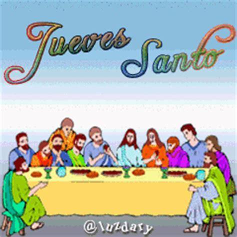 imagenes feliz jueves santo semana santa imagenes animadas