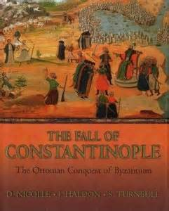 the fall of the ottomans the fall of constantinople the ottoman conquest of