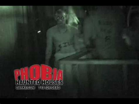 phobia haunted houses houston tx phobia haunted houses houston video v 2 0 2009 2010 youtube