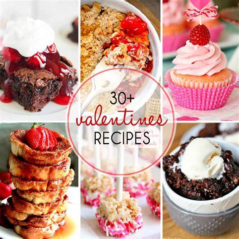valentines recipes 30 s day recipes easy sweet treats