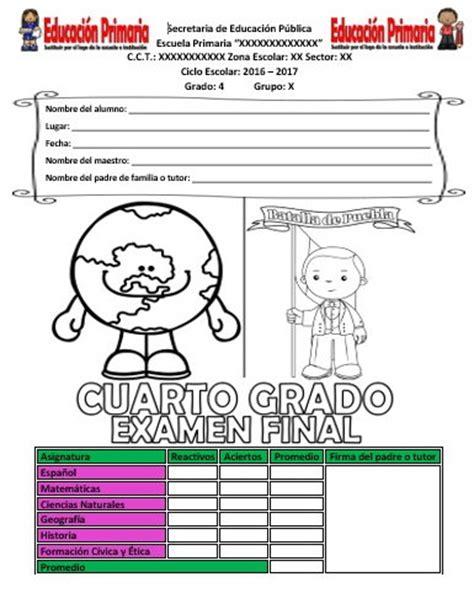 examen de tercer grado primaria 2016 y 2017 examen final del cuarto grado del ciclo escolar 2016