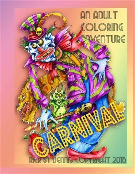 the world of rick st dennis volume two 2017 the world of costume design the worl of rick st dennis volume 2 books rick st dennis presents carnival an colouring book