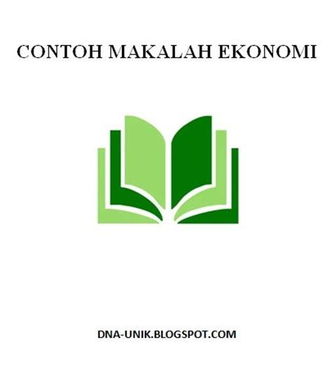 contoh membuat makalah ekonomi contoh makalah ekonomi