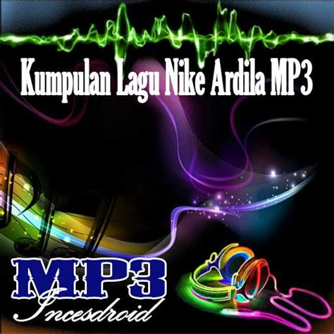 download mp3 hanin dhiya nike ardila kumpulan lagu nike ardila latest version apk