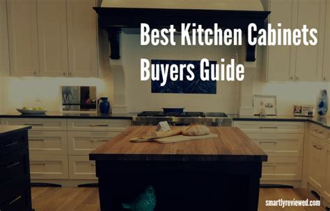 Cabinet Gide by How To Choose The Best Kitchen Cabinets In 2018