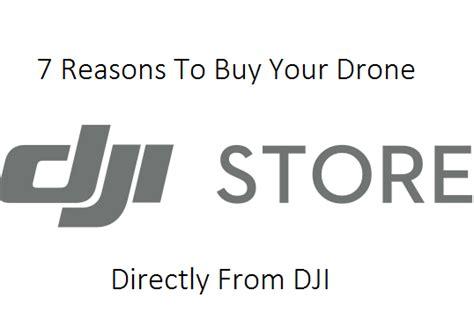 reasons   buy  drone direct  dji